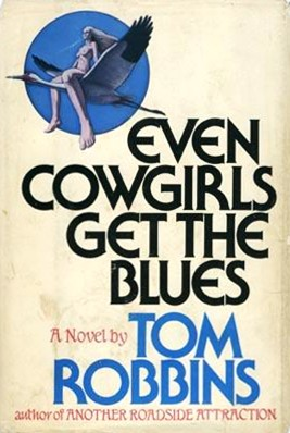 EvenCowgirlsGetTheBlues(1stEd)